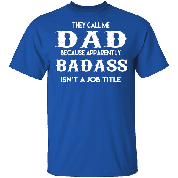 Badass Dad T-Shirt CustomCat