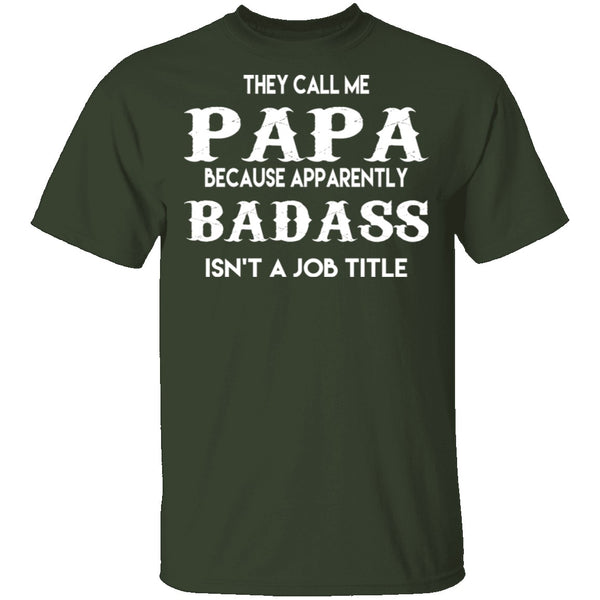 Badass Papa T-Shirt CustomCat