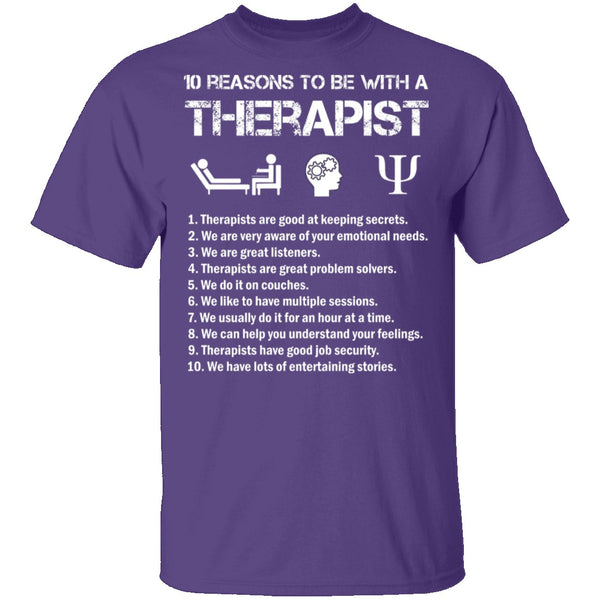 Be With a Therapist T-Shirt CustomCat