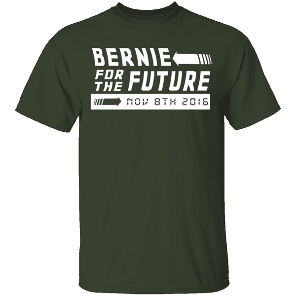 Bernie for the Future T-Shirt CustomCat