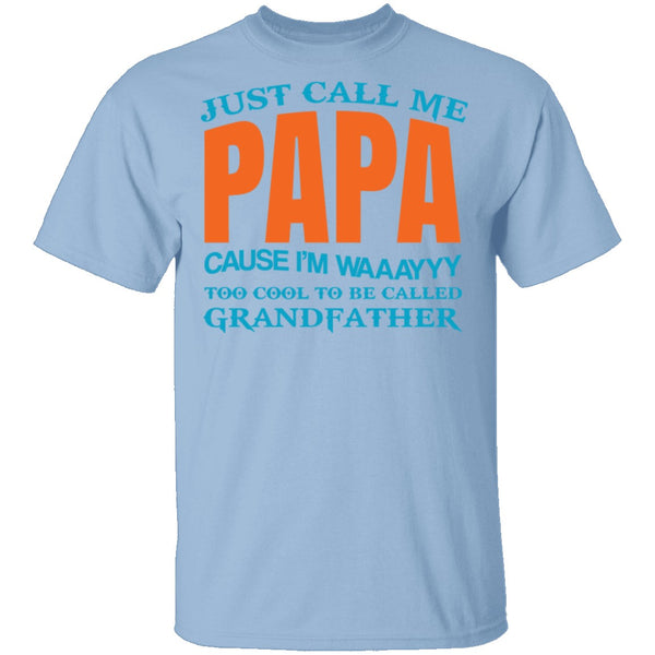 Call Me Papa T-Shirt CustomCat