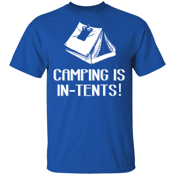 Camping Is In Tents T-Shirt CustomCat