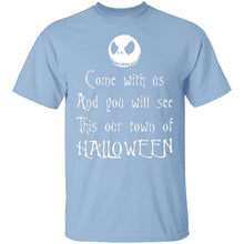 Come With Us And You Will See This Our Town Of Halloween T-Shirt