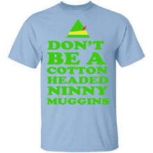 Cotton Headed Ninny Muggins T-Shirt