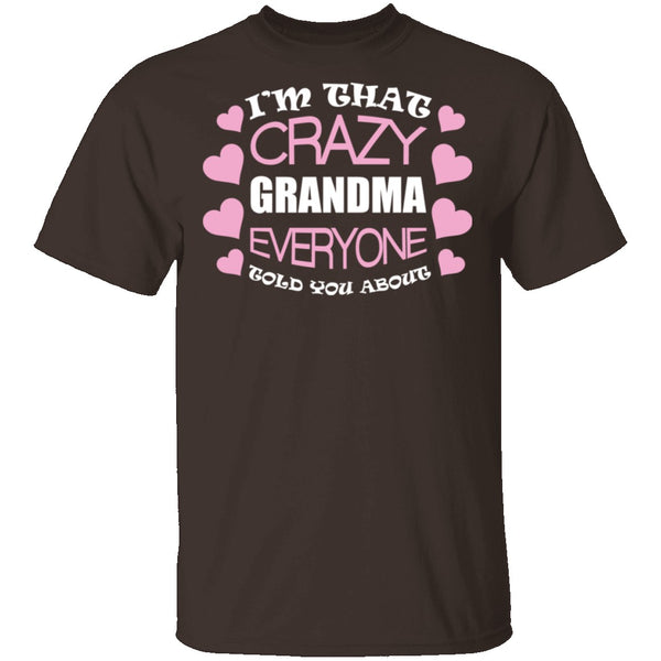 Crazy Nana T-Shirt CustomCat