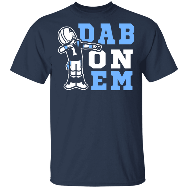 Dab On Them T-Shirt CustomCat