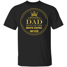Dad King Of Remote T-Shirt
