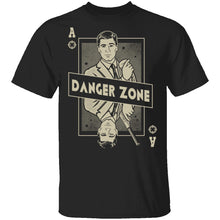 Danger Zone T-Shirt