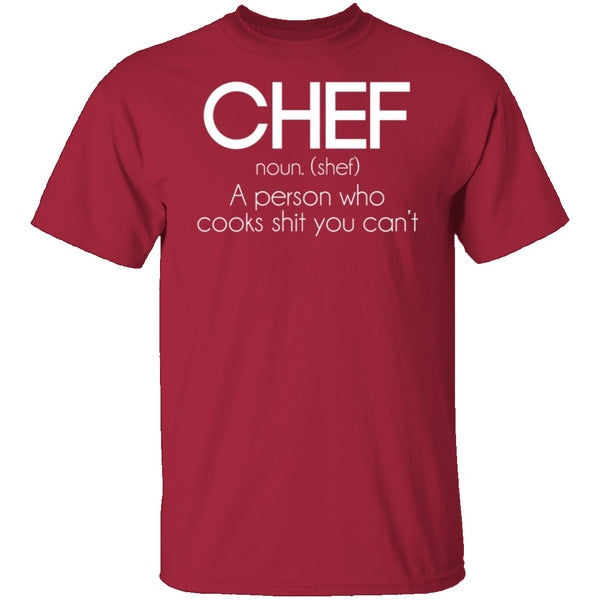 Definition of a Chef T-Shirt CustomCat