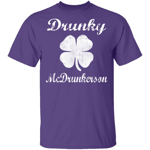 Drunky Mcdrunkerson T-Shirt CustomCat