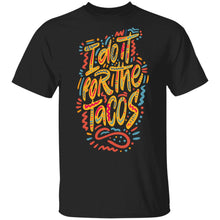 i Do it for the Tacos T-shirts & Hoodie
