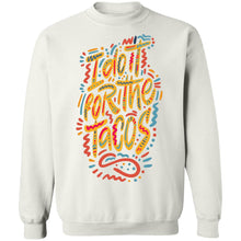 I Do it for the Tacos Pullover Sweatshirt