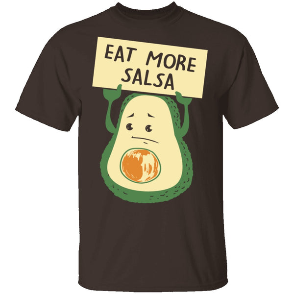 Eat More Salsa T-Shirt CustomCat