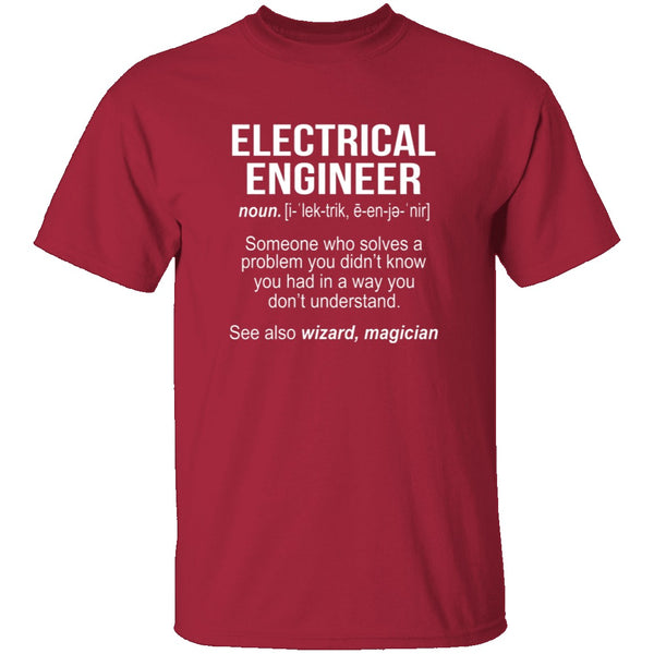 Electrical Engineer Definition T-Shirt CustomCat