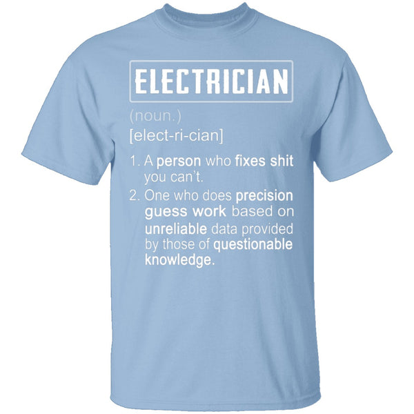 Electrician Defintion T-Shirt CustomCat