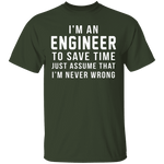 Engineers Are Never Wrong T-Shirt CustomCat