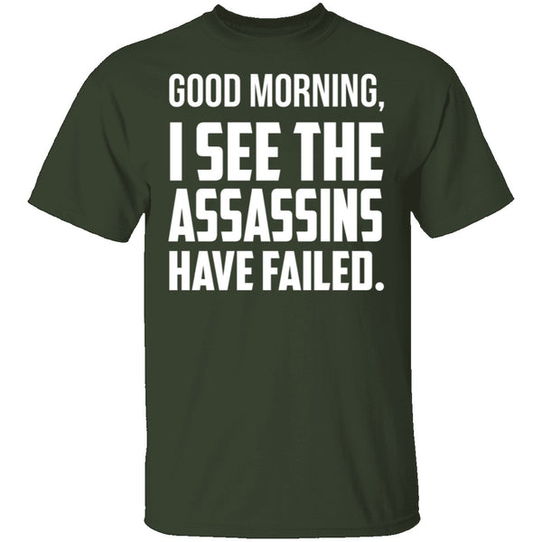 Failed Assassins T-Shirt CustomCat