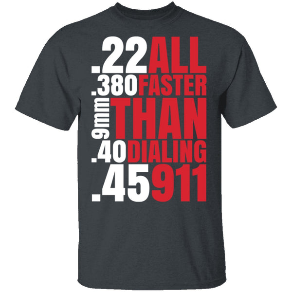 Faster Than 911 T-Shirt CustomCat