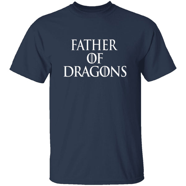 Father Of Dragons T-Shirt CustomCat