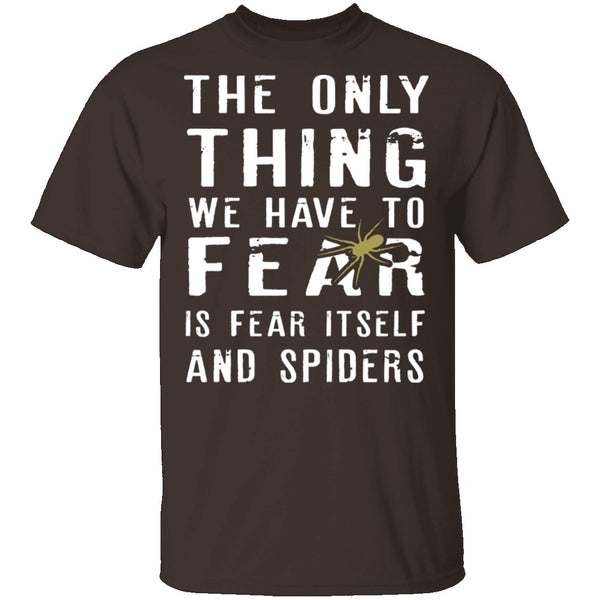 Fear Itself And Spiders T-Shirt CustomCat
