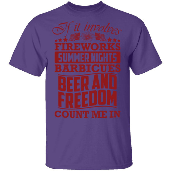 Fireworks Beer And Freedom T-Shirt CustomCat