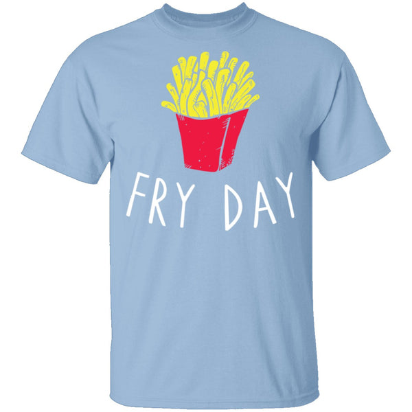 Fry Day T-Shirt CustomCat