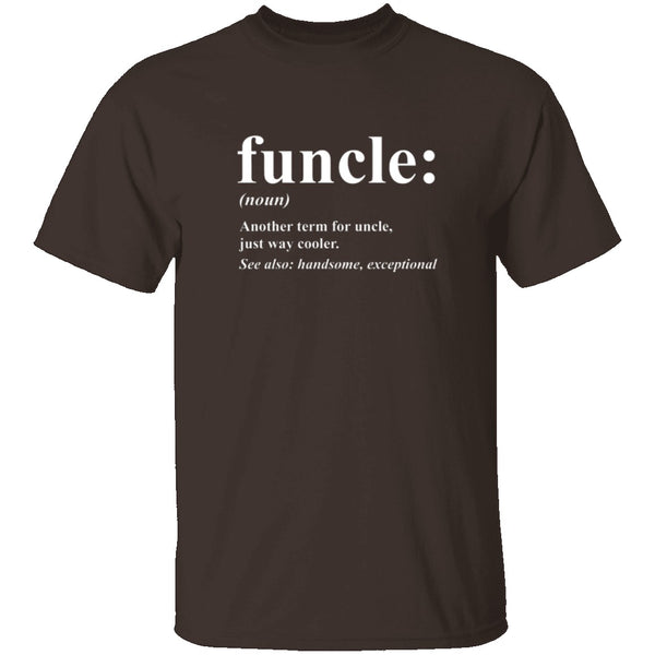 Funcle Definition T-Shirt CustomCat