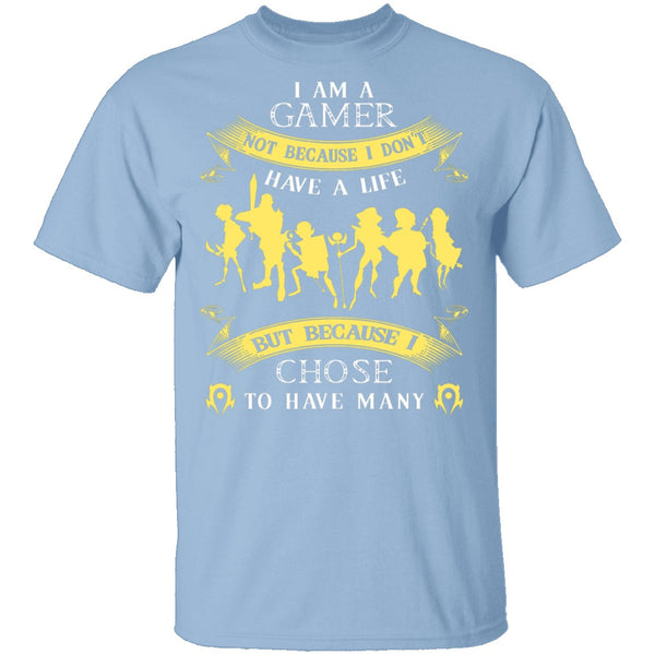 Gamers Have Many Lives T-Shirt CustomCat