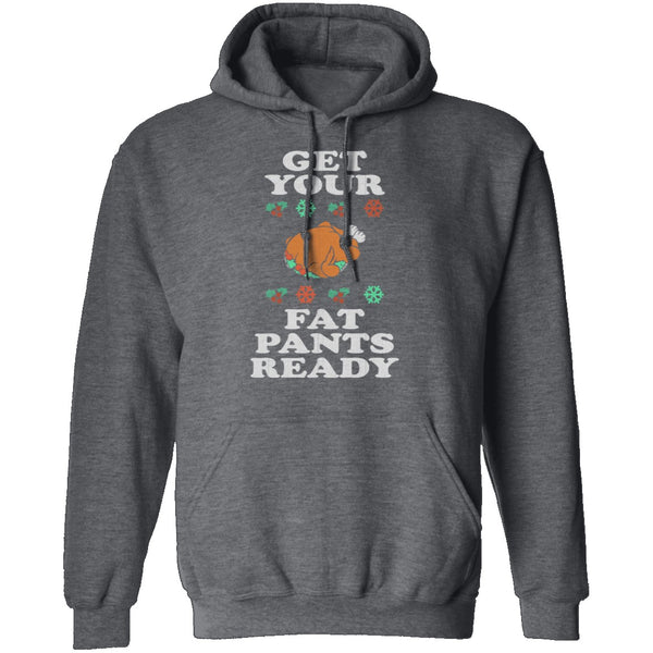 Get Your Fat Pants Ready T-Shirt CustomCat