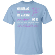 God Made My Husband an Angel T-Shirt