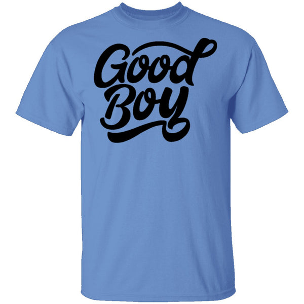 Good Boy T-Shirt CustomCat