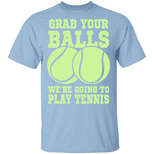 Grab Your Balls T-Shirt
