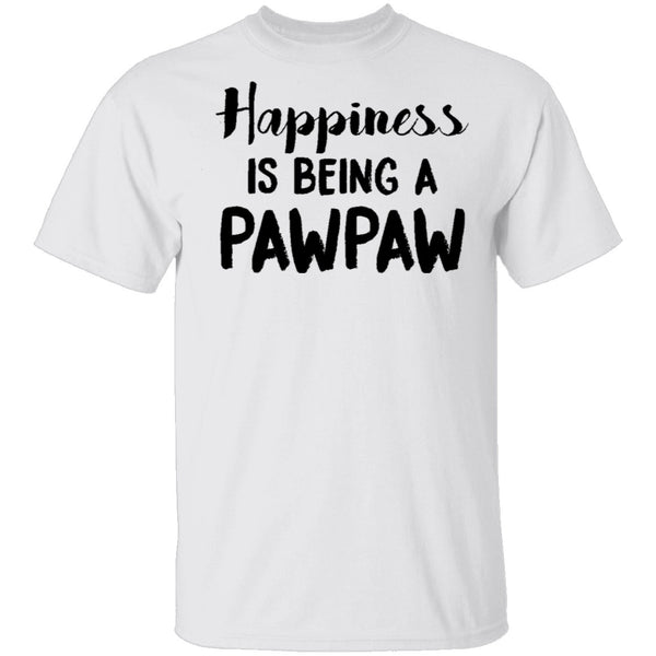 Happiness Is Being A Pawpaw T-Shirt CustomCat