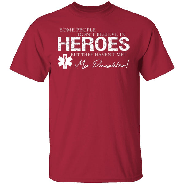 Hero Daughter EMT T-Shirt CustomCat