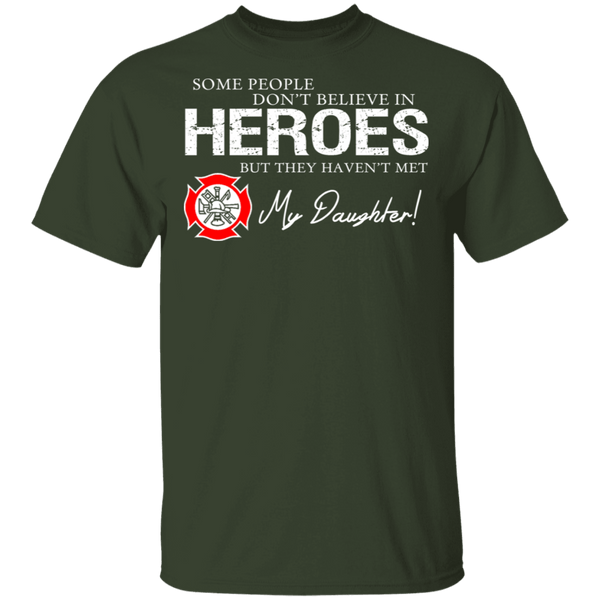 Hero Firefighter Daughter T-Shirt CustomCat