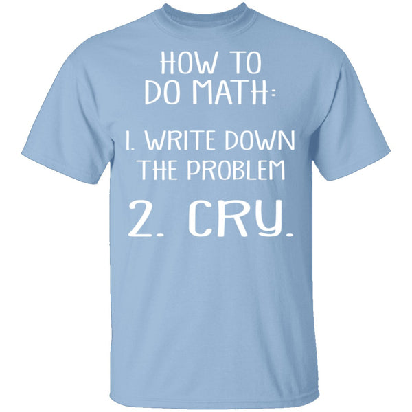 How To Do Math T-Shirt CustomCat
