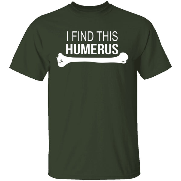 Humerus Bone T-Shirt CustomCat