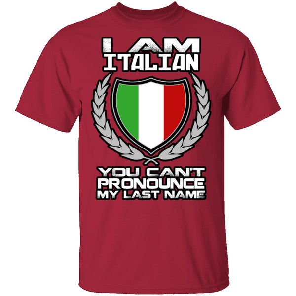 I Am Italian T-Shirt CustomCat