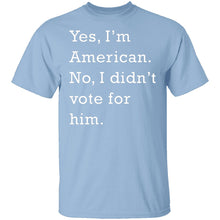 I Didn't Vote For Him T-Shirt