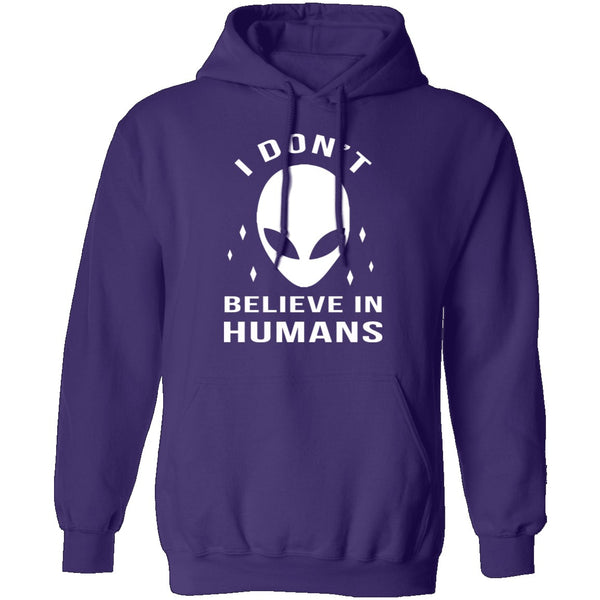 I Don't Believe In Humans T-Shirt CustomCat