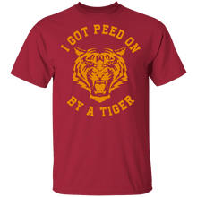 I Got Peed on by a Tiger T-Shirt