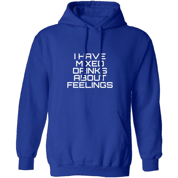 I Have Mixed Drinks About Feelings T-Shirt CustomCat