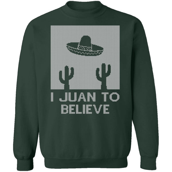 I Juan To Believe Ugly Christmas Sweater CustomCat