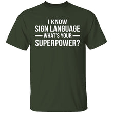 I Know Sign Language T-Shirt