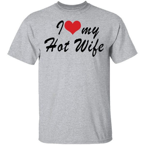 I Love My Wife T-Shirt CustomCat