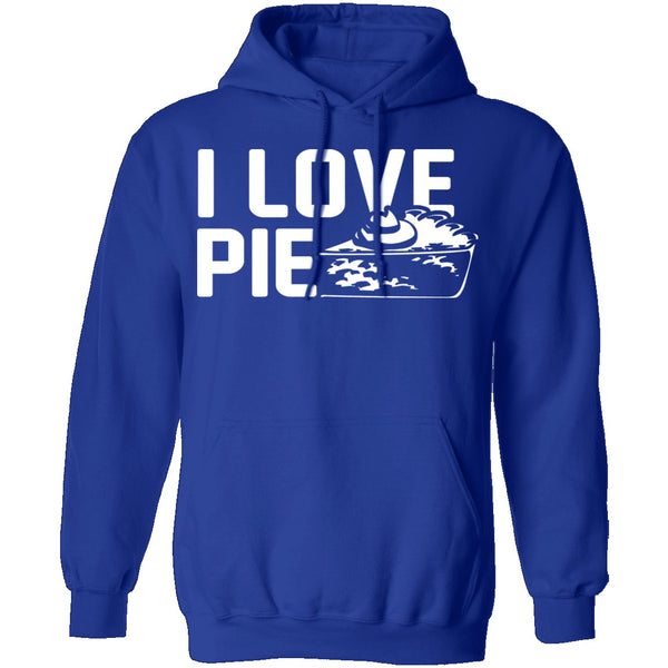 I Love Pie T-Shirt CustomCat