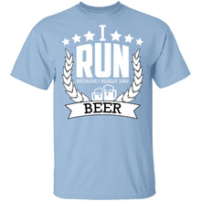 I Run Because I Like Beer T-Shirt