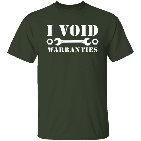 I Void Warranties T-Shirt CustomCat