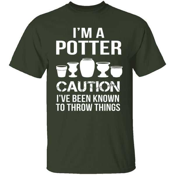 I'm A Potter T-Shirt CustomCat
