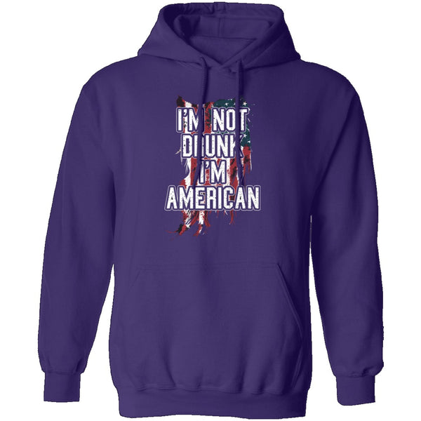 I'm Not Drunk I'm American T-Shirt CustomCat